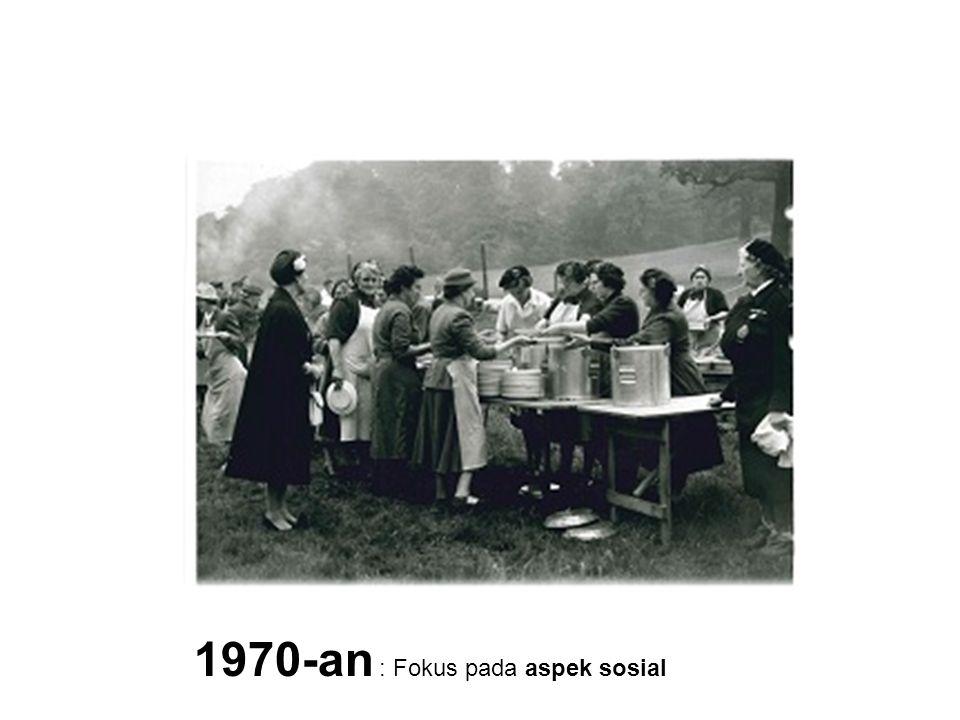 1970-an : Fokus pada aspek sosial