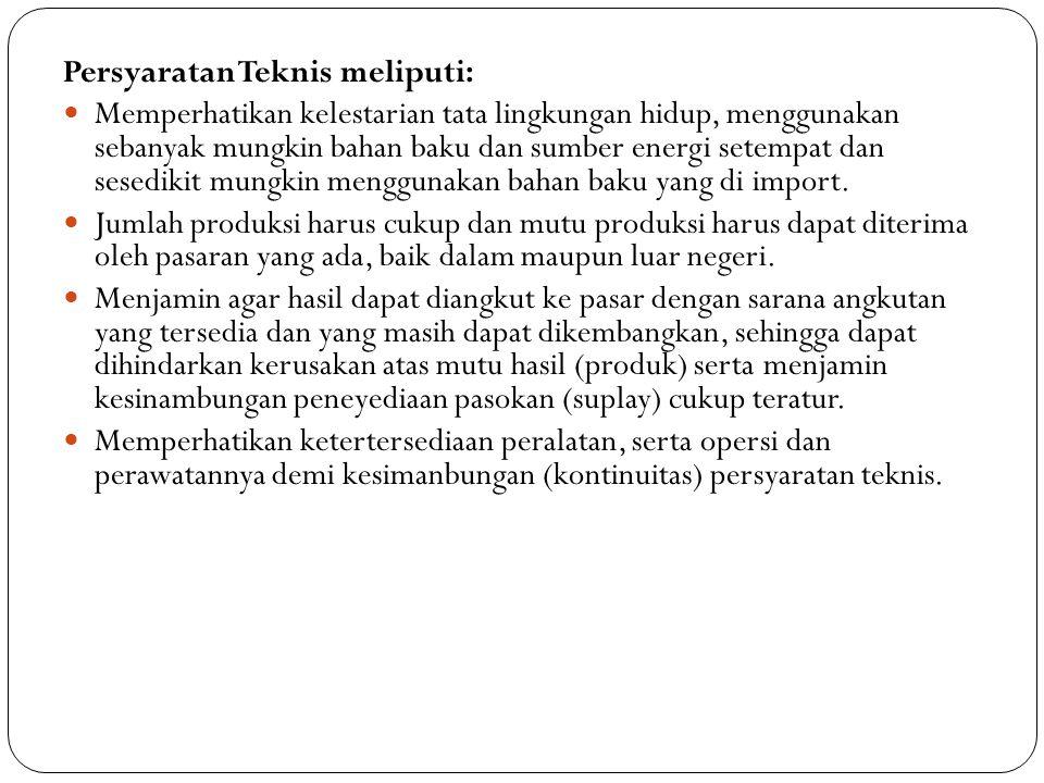 PEMILIHAN TEKNOLOGI Dalam memilih teknologi pengolahan ubi kayu yang akan diterapkan, khususnya di Sumatera Barat perlu diperhatikan beberapa faktor dibawah ini : TEKNOLOGI KEMASAN  Perlu menjaga kebersihan dan mempertahankan daya simpan produk, kemasan juga menjadi daya tarik bagi konsumen untuk membeli produk tersebut.