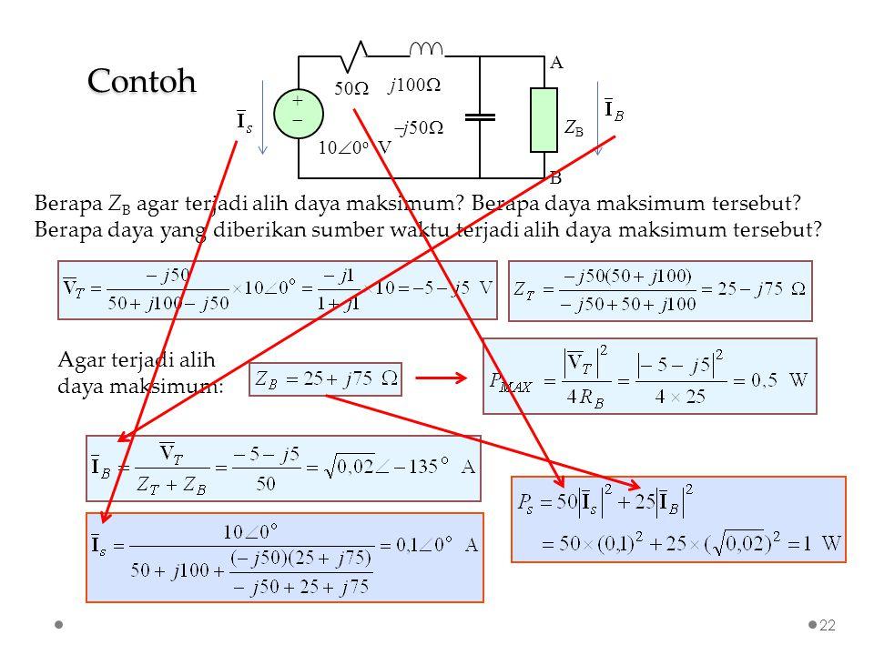 Contoh 22 Berapa Z B agar terjadi alih daya maksimum.