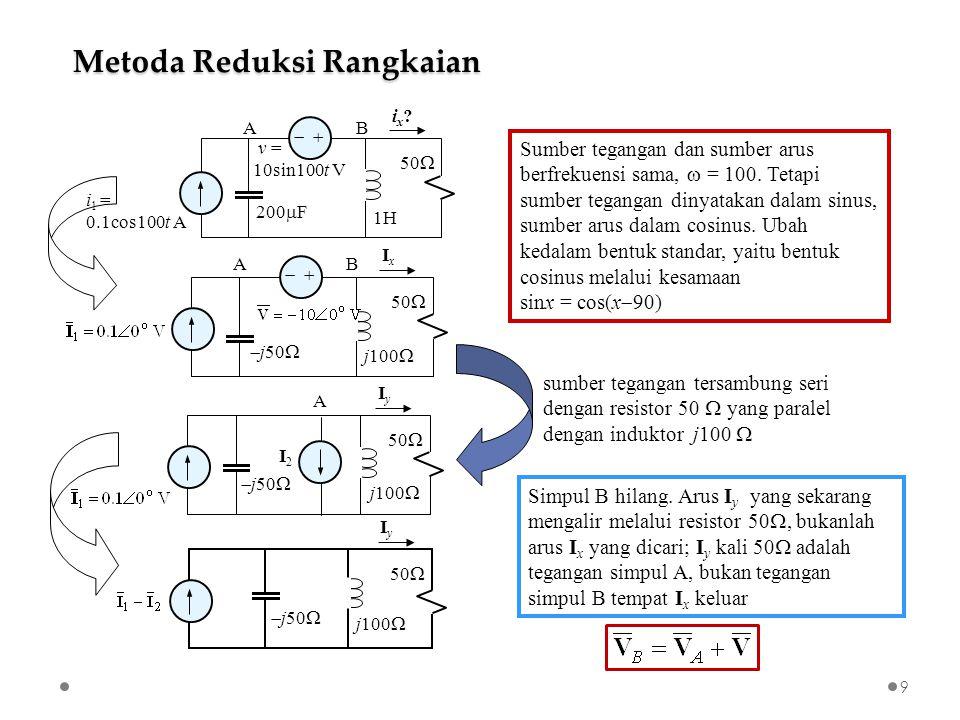   i 1 = 0.1cos100t A v = 10sin100t V 200  F 1H 50  ix.