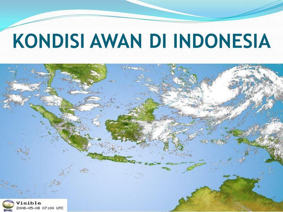 KONDISI AWAN DI INDONESIA 22