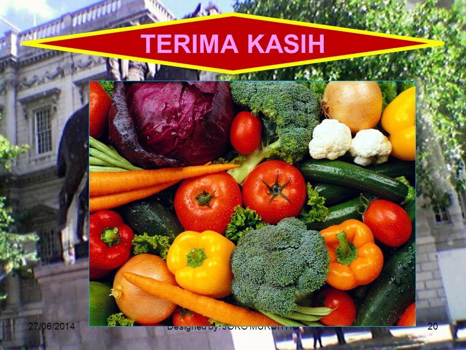 27/06/2014Designed by: JOKO MURSITHO20 TERIMA KASIH
