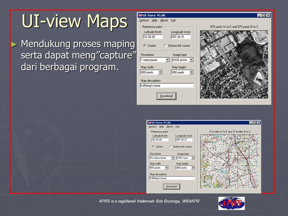 """APRS is a registered trademark Bob Bruninga, WB4APR UI-view Maps ► Mendukung proses maping serta dapat meng""""capture"""" dari berbagai program."""