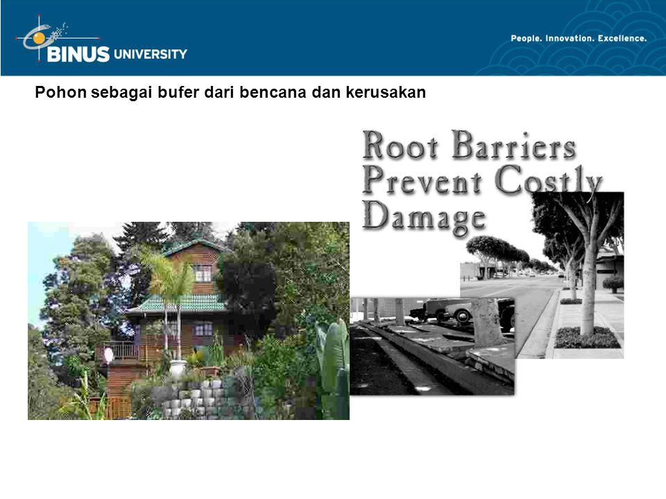 Pohon sebagai bufer dari bencana dan kerusakan