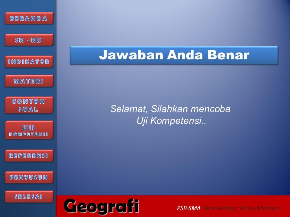 6/27/2014336/27/2014 Geografi PSB-SMA Rela Berbagi, Ikhlas Memberi Maaf, Jawaban belum benar kembali