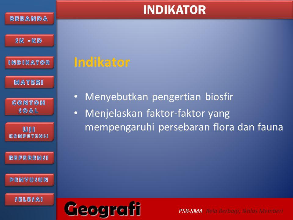 6/27/2014346/27/2014 Geografi PSB-SMA Rela Berbagi, Ikhlas Memberi Selamat, Silahkan mencoba Uji Kompetensi..