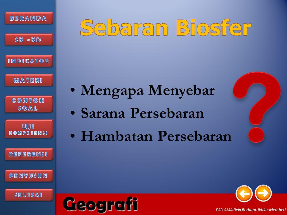 6/27/20148 Geografi PSB-SMA Rela Berbagi, Ikhlas Memberi