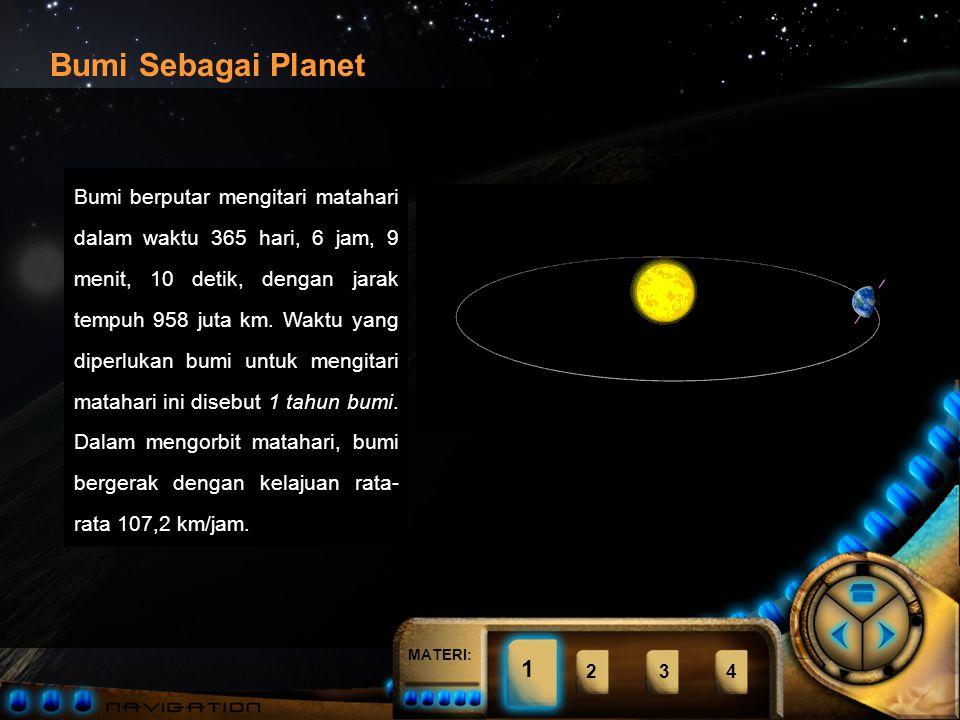 MATERI: 1234 Bumi merupakan planet terbesar kelima dengan diameter + 13.000 km (5x diameter Pluto, planet terkecil.