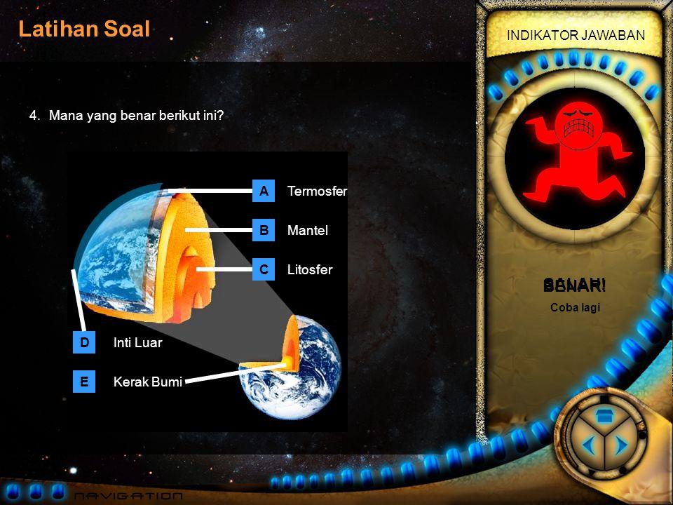 Latihan Soal INDIKATOR JAWABAN 3.Terdapat lempeng di dalam kerak bumi.