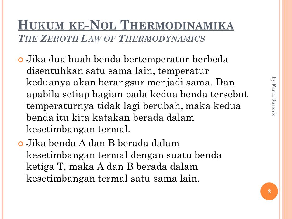 P ENGUKURAN T EMPERATUR T EMPERATURE M EASUREMENT Dalam pengukuran temperatur dikenal berbagai macam derajat pengukuran.