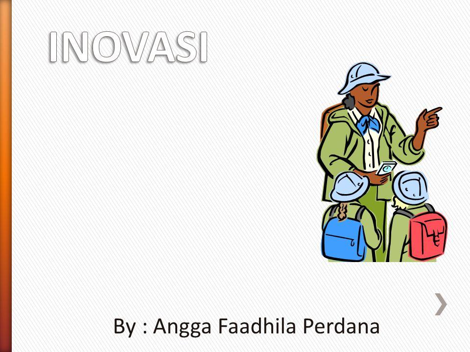 By : Angga Faadhila Perdana