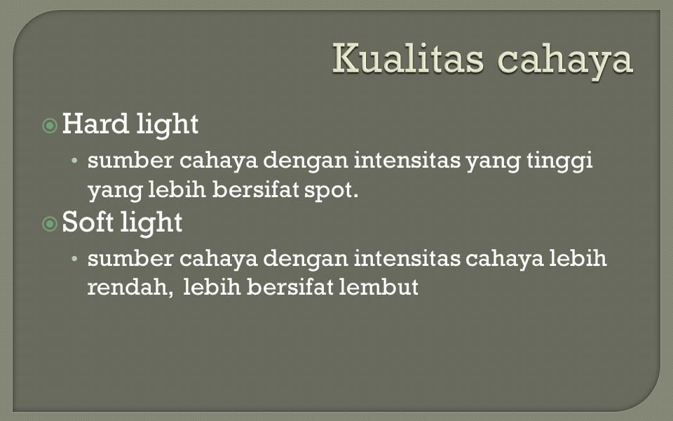  Natural light  Pictorial light