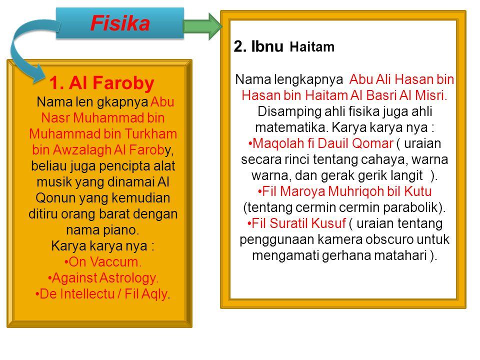 •Ibnu Nafis Nama lengkapnya Alauddin Abdul A'la bin Abil Harom Al Quraisyi Ad Dimasyqy Ibnu Nafis. Ia terkenal sebagai seorang dokter yang terkemuka d