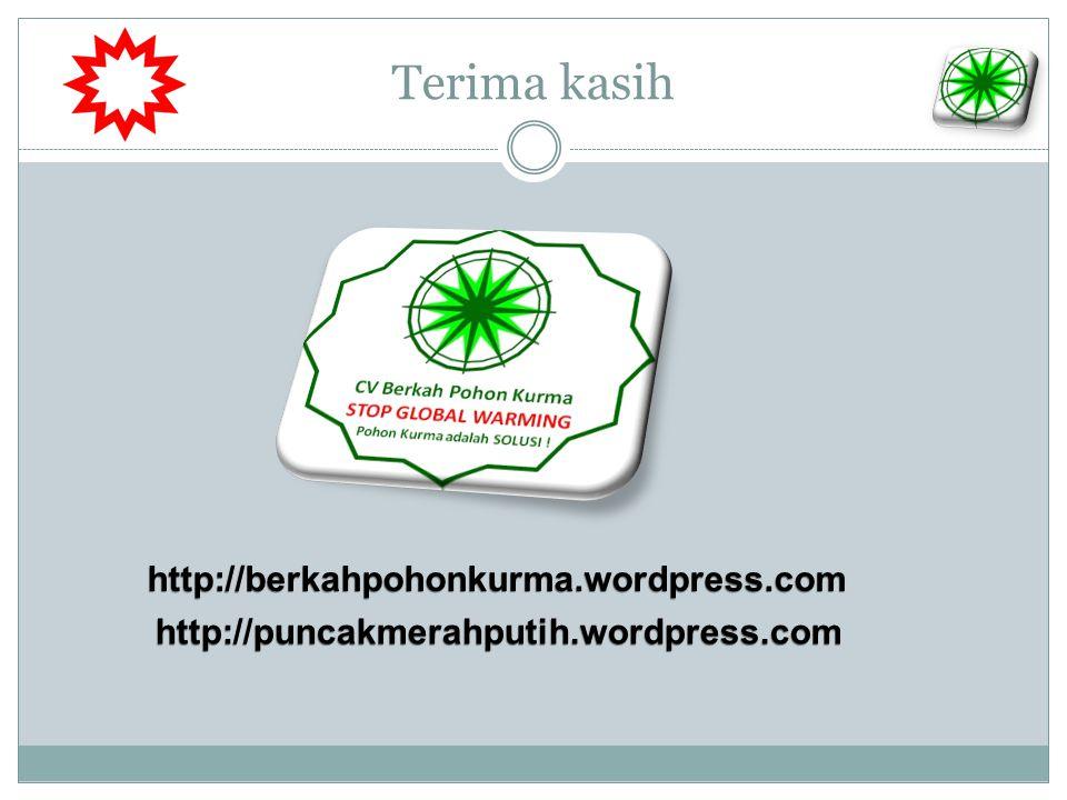 Terima kasih http://berkahpohonkurma.wordpress.com http://puncakmerahputih.wordpress.com