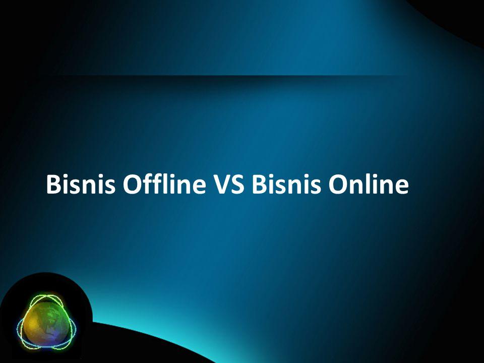 Bisnis Offline VS Bisnis Online