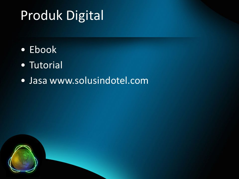 Produk Digital •Ebook •Tutorial •Jasa www.solusindotel.com