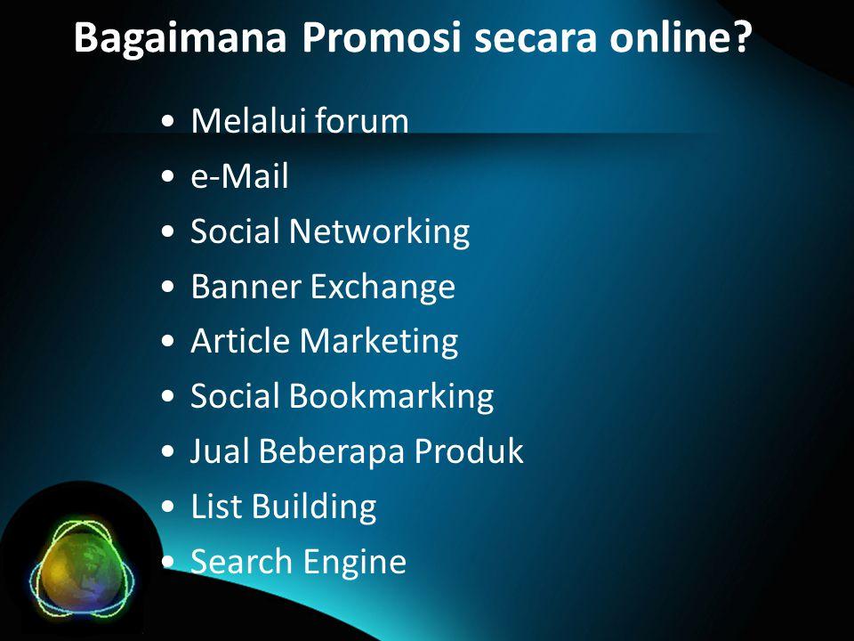 Bagaimana Promosi secara online.