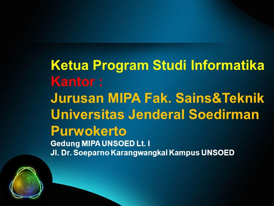 Ketua Program Studi Informatika Kantor : Jurusan MIPA Fak.