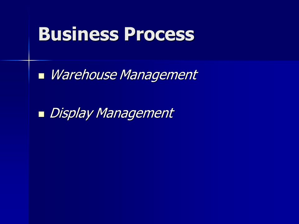 Business Process  Warehouse Management  Display Management