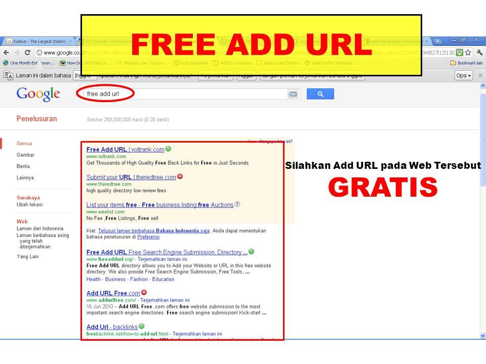Silahkan Add URL pada Web Tersebut GRATIS FREE ADD URL
