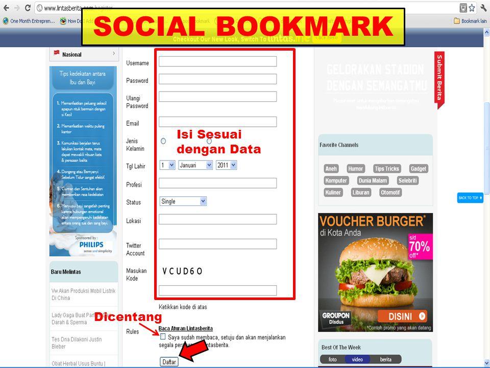 SOCIAL BOOKMARK Isi Sesuai dengan Data Dicentang