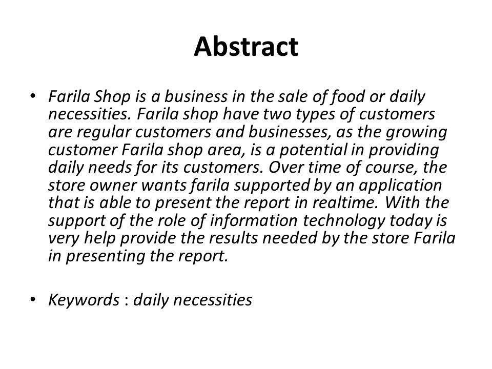 Latar Belakang • Toko Farila adalah usaha yang bergerak dibidang penjualan sembako atau barang kebutuhan sehari-hari.