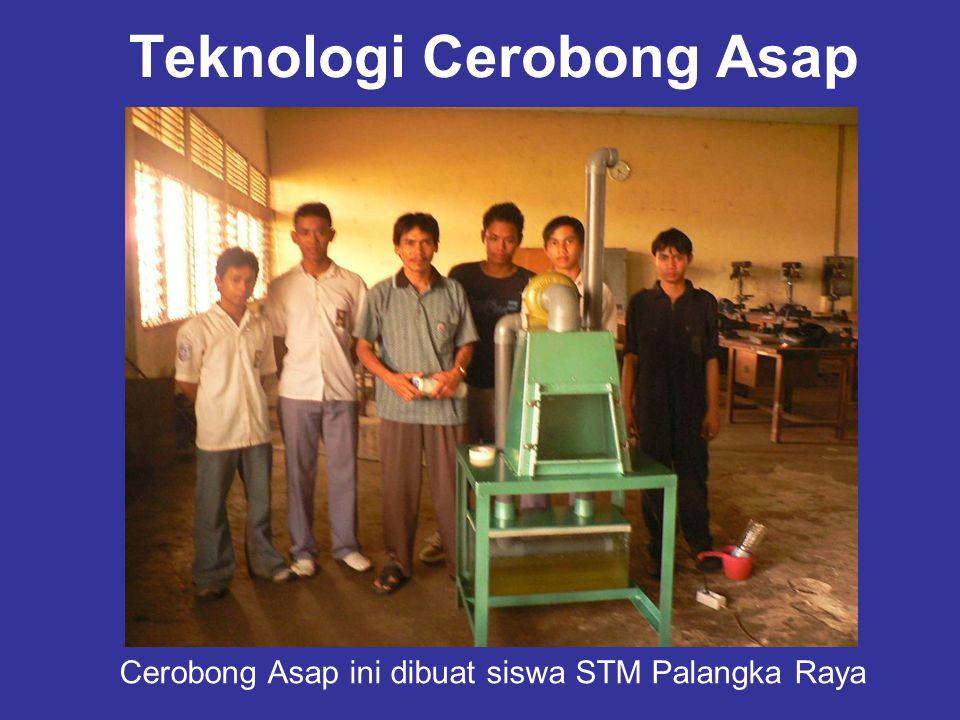 Teknologi Cerobong Asap Cerobong Asap ini dibuat siswa STM Palangka Raya
