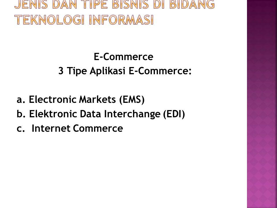  Sebuah sarana yang menggunakan teknologi informasi dan komunikasi untuk melakukan atau menyajikan penawaran dalam sebuah segmen pasar, sehingga pembeli dapat membandingkan berbagai macam harga yang ditawarkan.