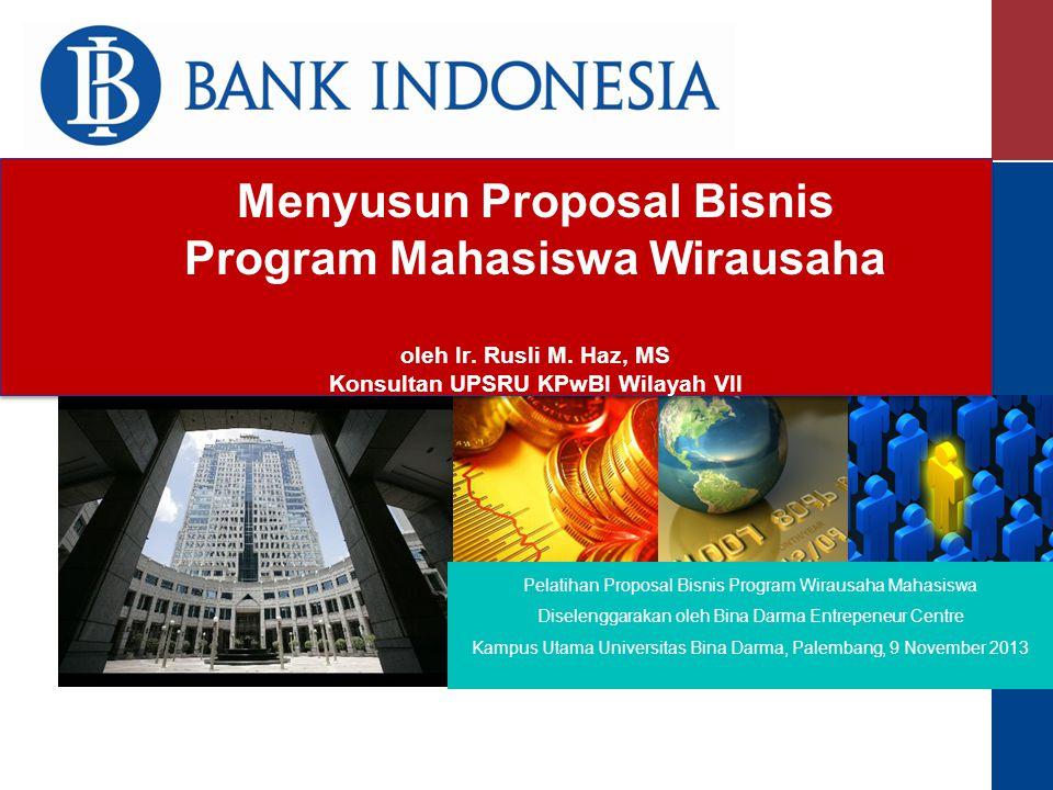 Menyusun Proposal Bisnis Program Mahasiswa Wirausaha oleh Ir.