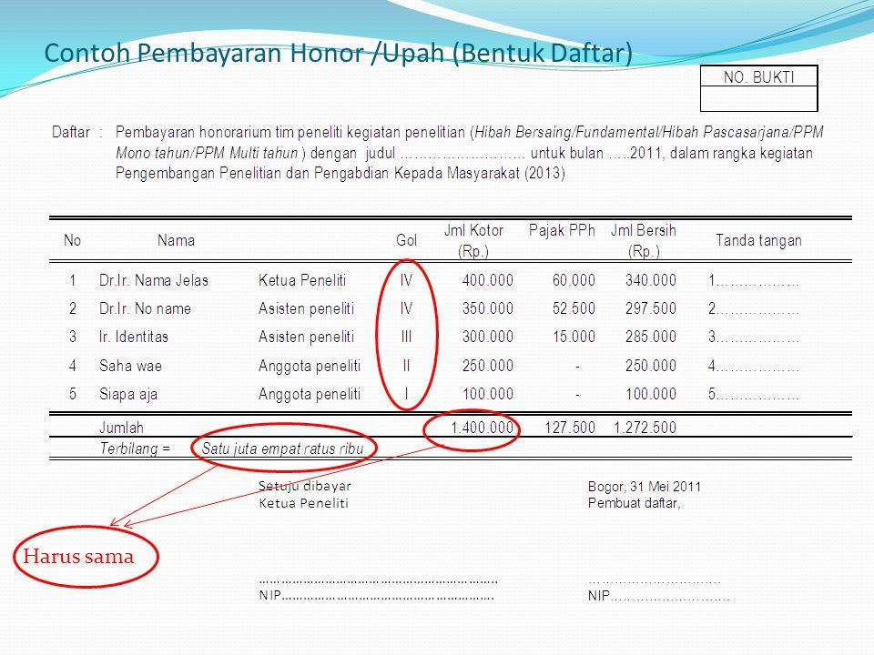 B.Belanja Bahan Kelengkapan Administrasi : 1Jika Belanja : sampai dengan kurang dari Rp.