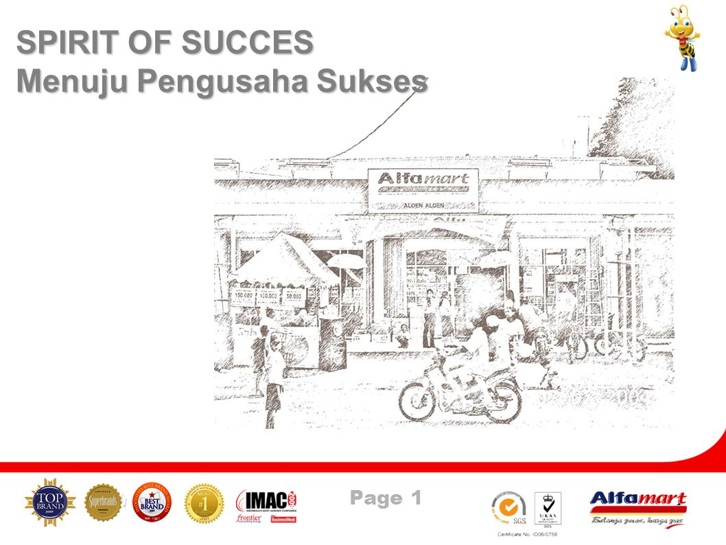 Page 1 1 PRESENTASI SPIRIT OF SUCCES Menuju Pengusaha Sukses