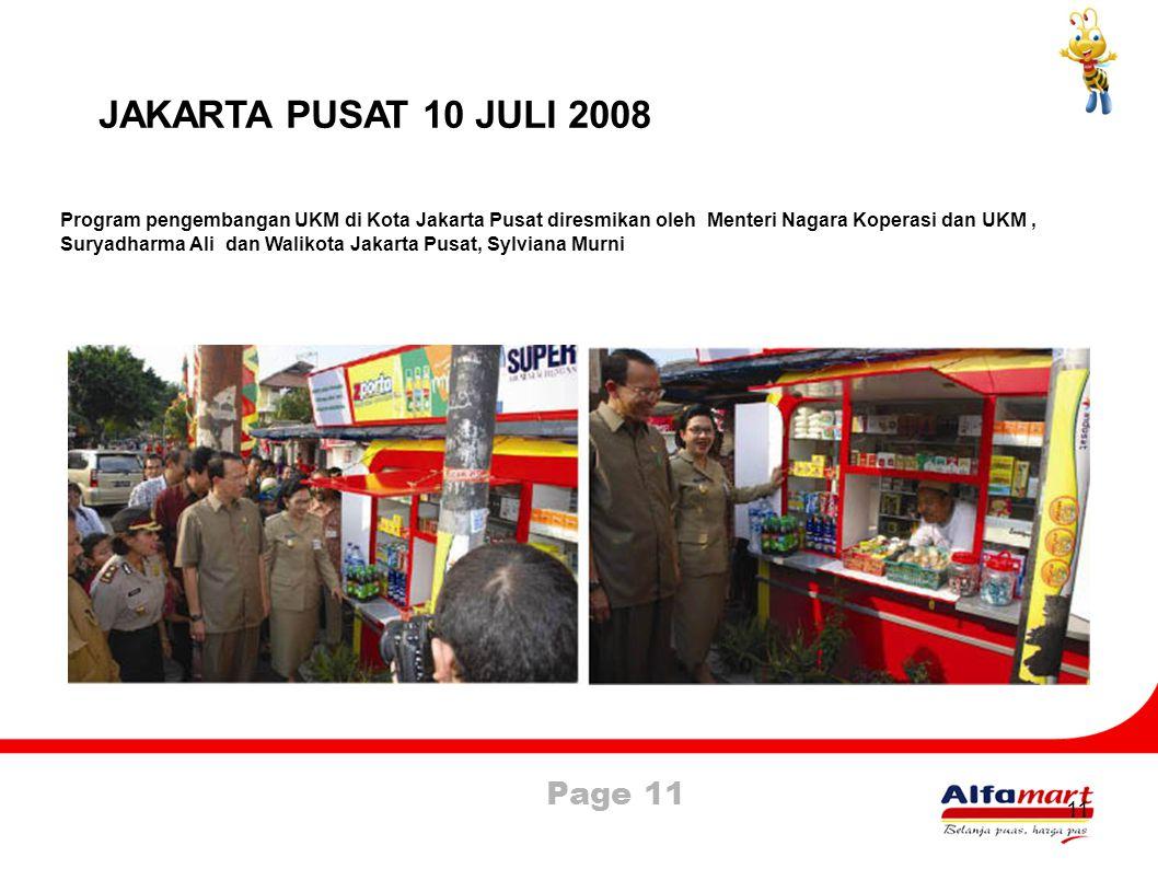 Page 11 11 JAKARTA PUSAT 10 JULI 2008 Program pengembangan UKM di Kota Jakarta Pusat diresmikan oleh Menteri Nagara Koperasi dan UKM, Suryadharma Ali
