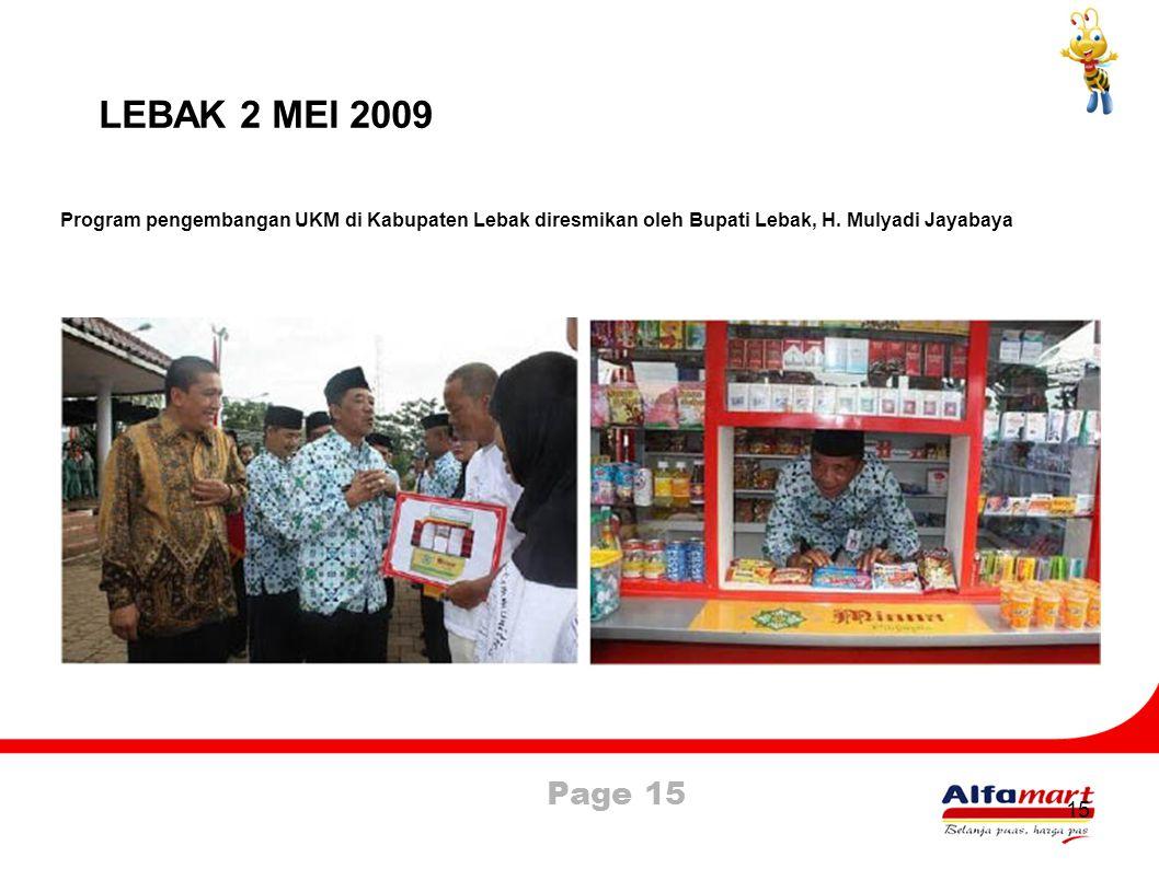 Page 15 15 LEBAK 2 MEI 2009 Program pengembangan UKM di Kabupaten Lebak diresmikan oleh Bupati Lebak, H. Mulyadi Jayabaya