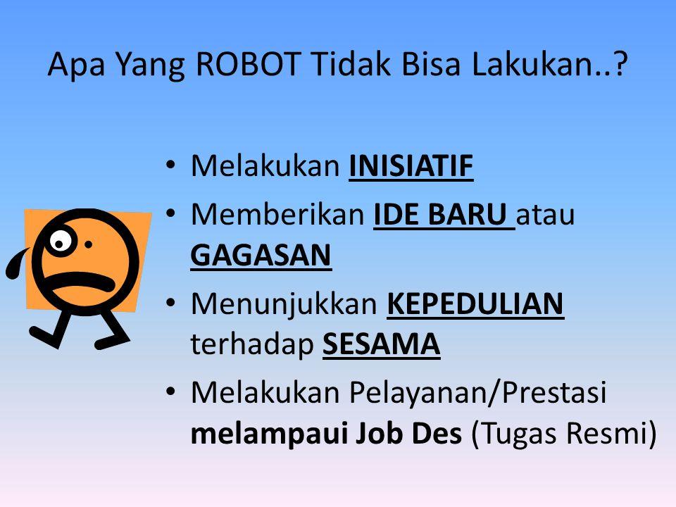Apa Yang ROBOT Tidak Bisa Lakukan...