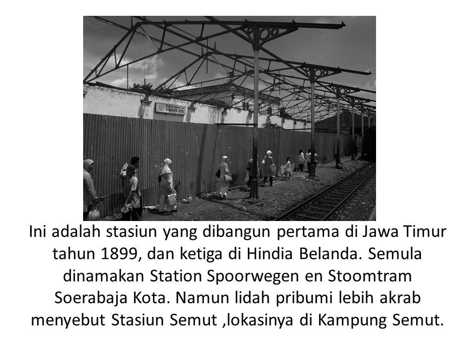 Ini adalah stasiun yang dibangun pertama di Jawa Timur tahun 1899, dan ketiga di Hindia Belanda.