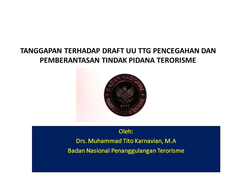 Issues • Pengungkapan pendanaan terorisme di Indonesia • Tanggapan terhadap draft undang-undang