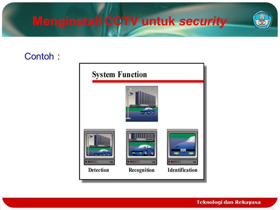 INTEGRASI SISTEM  Ada suatu kecenderungan dalam pemasaran untuk mengintegrasikan sistem CCTV dengan sub sistem keamanan lain misalnya :  Alarm  Sistem masukan kendali  Sistem pendeteksi pagar  Sistem pendeteksi api.