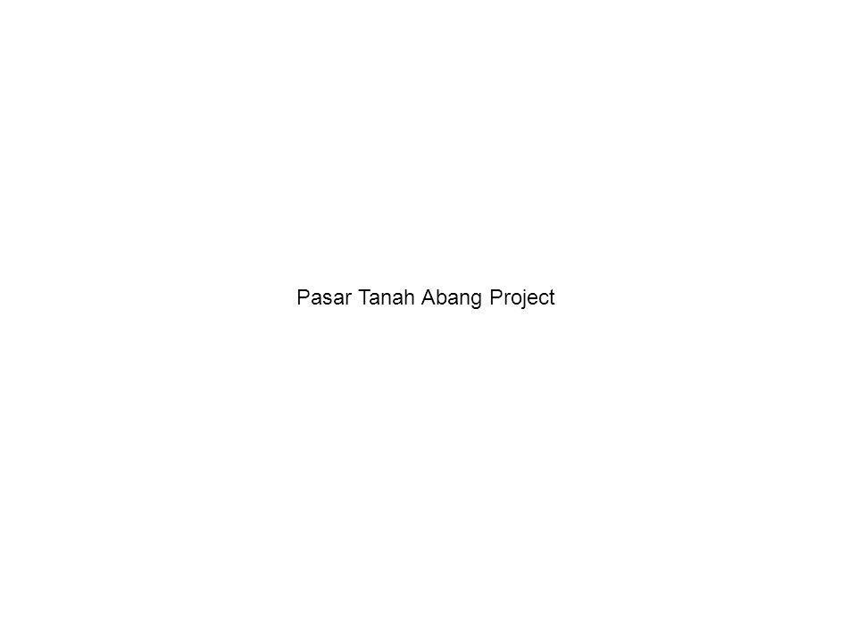 Pasar Tanah Abang Project