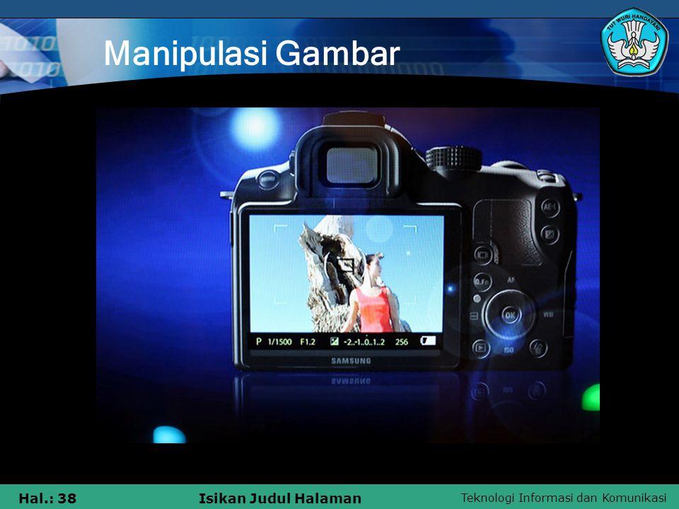 Teknologi Informasi dan Komunikasi Hal.: 37Isikan Judul Halaman Sinematografi