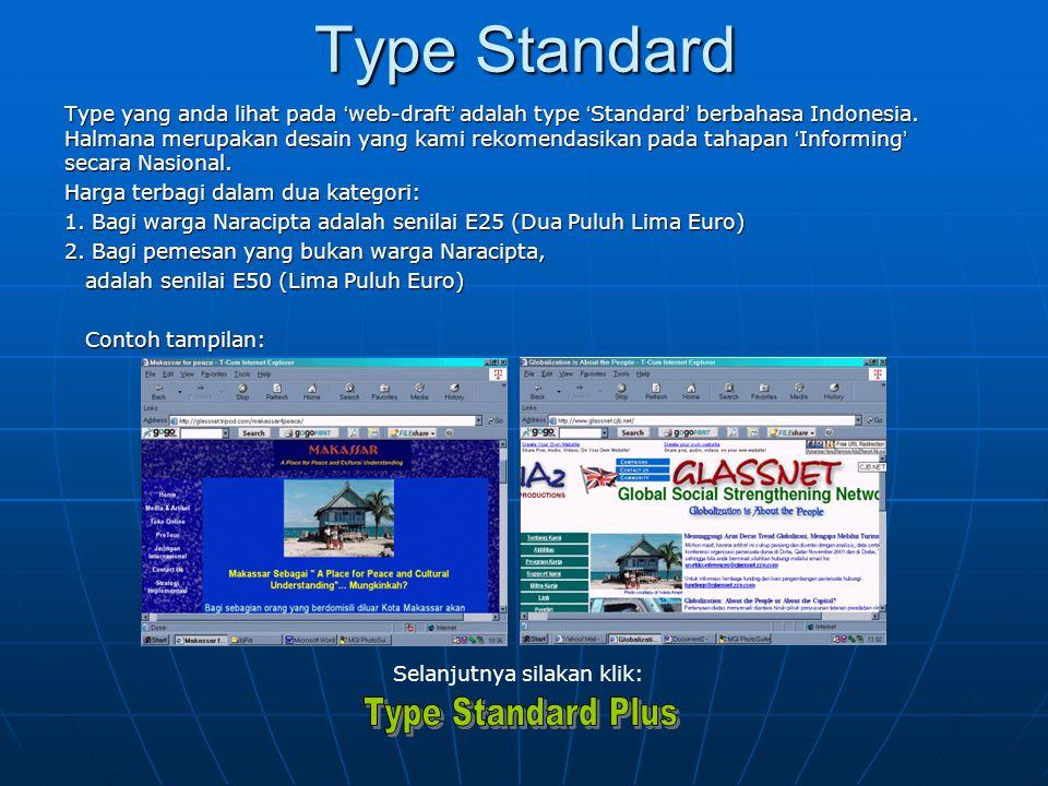 Type Standard Type yang anda lihat pada ' web-draft ' adalah type ' Standard ' berbahasa Indonesia.