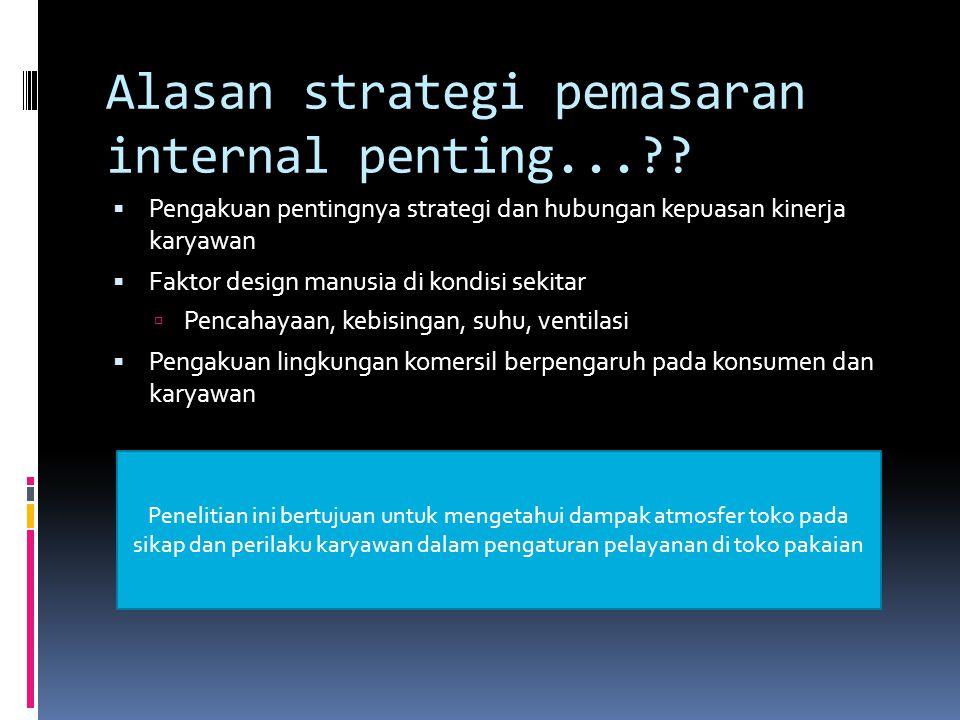 Alasan strategi pemasaran internal penting...?.