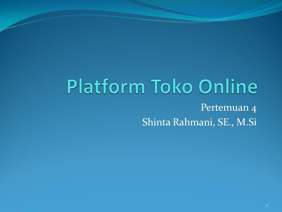 Pertemuan 4 Shinta Rahmani, SE., M.Si 1