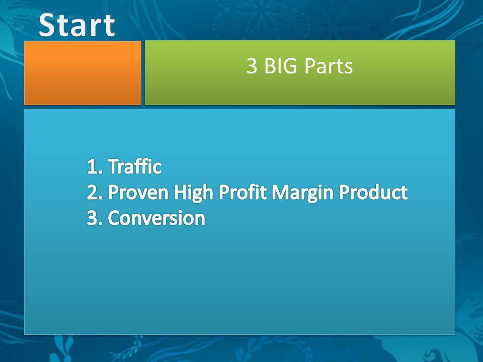 3 BIG Parts