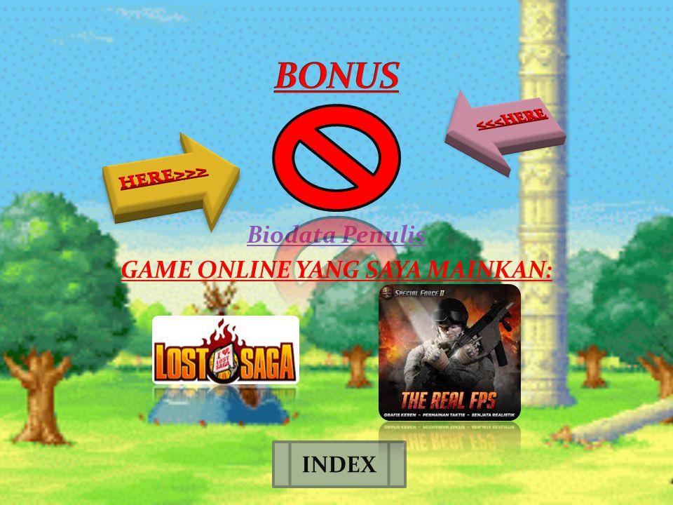 Biodata Penulis GAME ONLINE YANG SAYA MAINKAN: INDEX