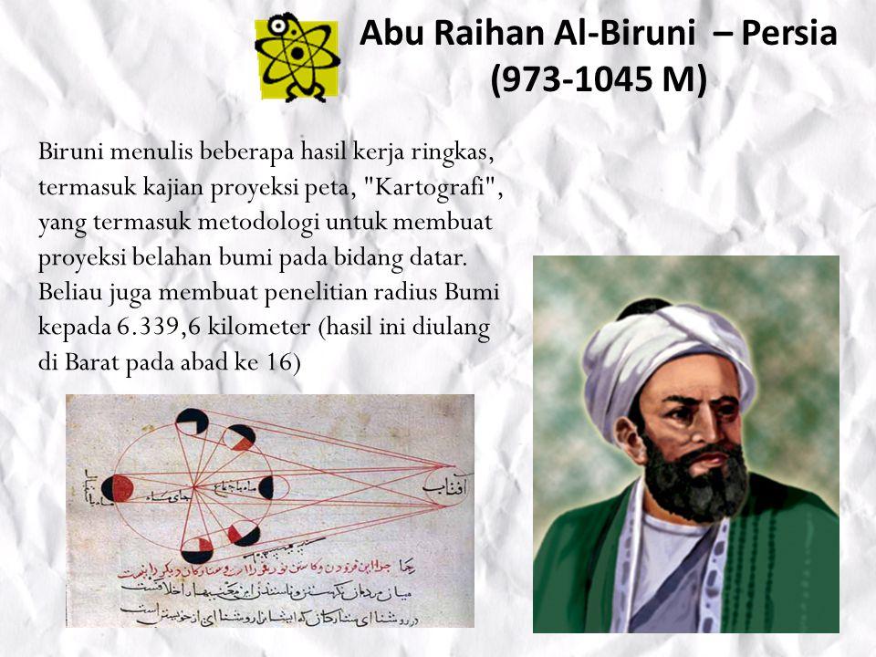 Abu Ali Muhammad al-Hassan ibnu al-Haitham – Irak (965-1039 M) Memberikan ilham kepada ahli sains barat seperti Boger, Bacon, dan Kepler dalam menciptakan mikroskop serta teleskop.