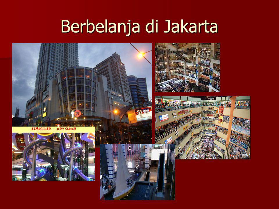 Berbelanja di Jakarta