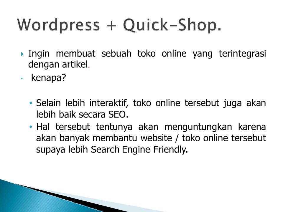 Ingin membuat sebuah toko online yang terintegrasi dengan artikel.