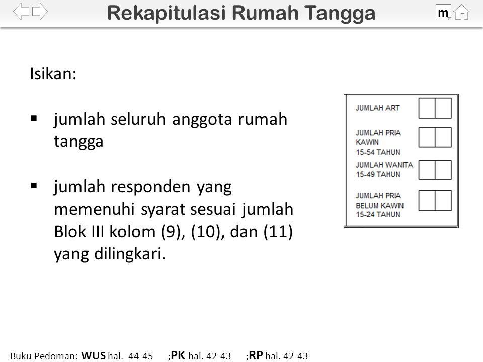 100% m Buku Pedoman: WUS hal. 44-45 ; PK hal. 42-43 ; RP hal.