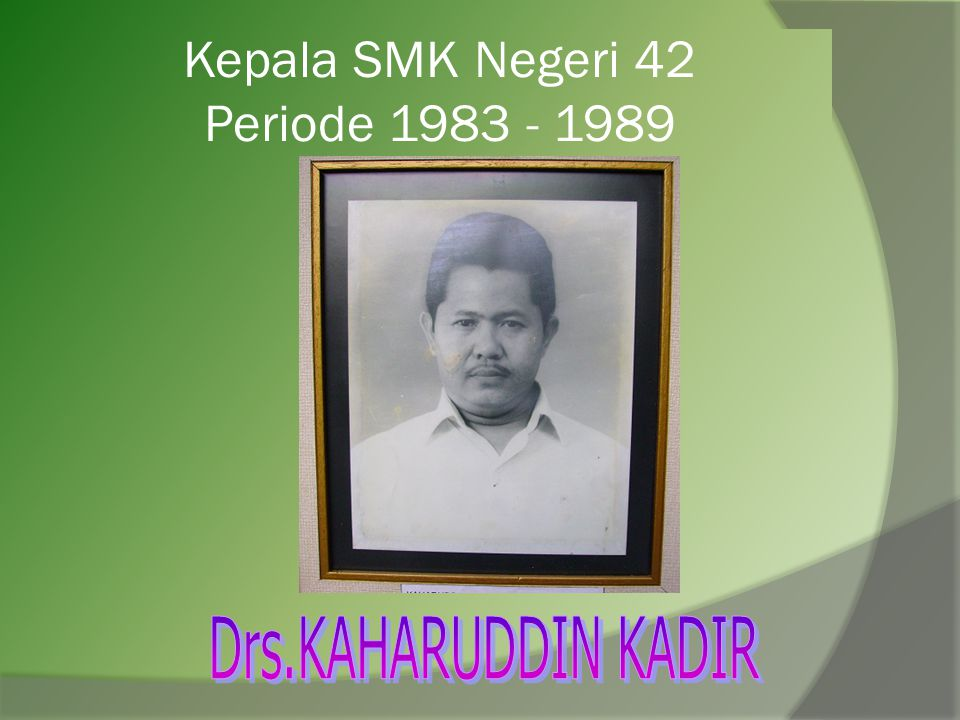 Kepala SMK Negeri 42 Periode 1979 - 1983