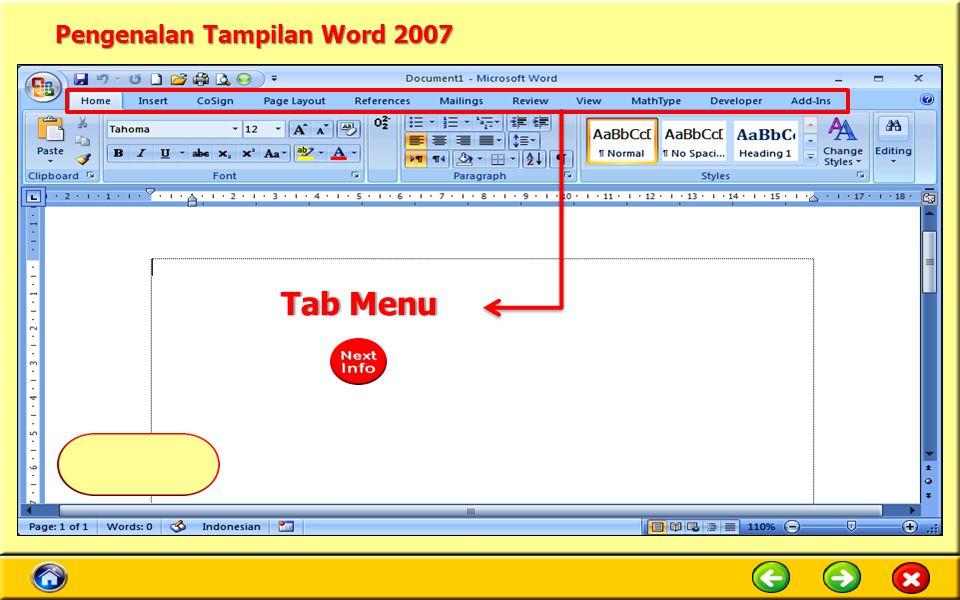 Pengenalan Tampilan Word 2007 Tab MenuTab Menu